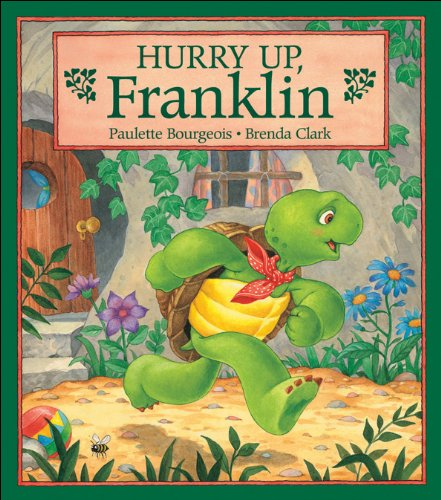 9780921103684: Hurry Up, Franklin