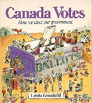 9780921103882: Canada Votes: How We Elect Our Government