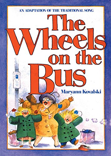 9780921103929: The Wheels on the Bus: An Adaptation of the Traditional Song