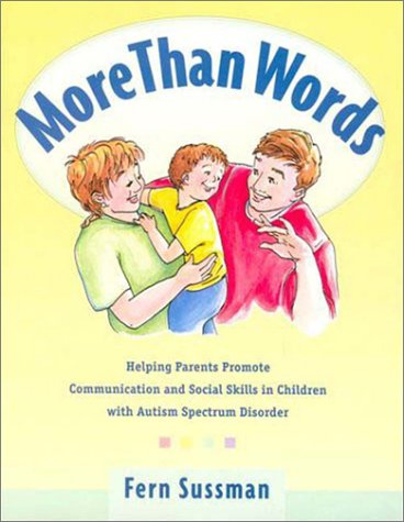 9780921145141: More Than Words: A Guide to Helping Parents Promote Communication and Social Skills in