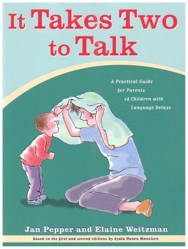 9780921145196: It Takes Two To Talk: A Practical Guide For Parents of Children With Language Delays