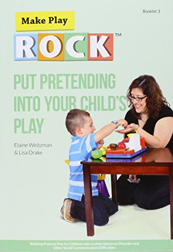 9780921145509: Put Pretending into Your Child's Play: Building Pretend Play for Children with Autism Spectrum Disorder and Other Social Communication Difficulties
