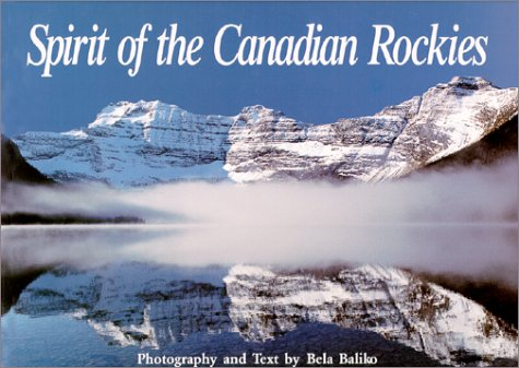 9780921146605: Spirit of the Canadian Rockies