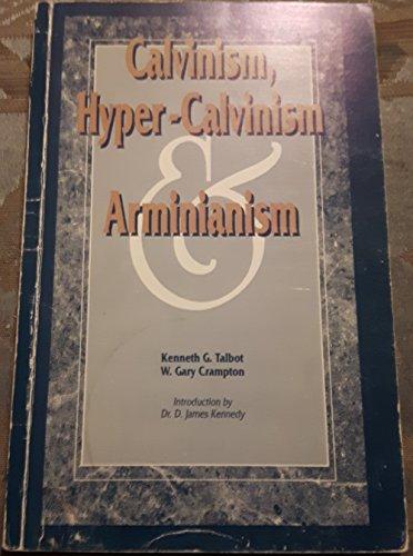 9780921148074: Calvinism, Hyper-Calvinism and Arminianism