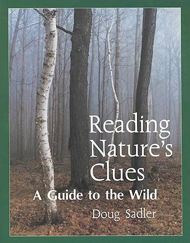 9780921149156: Reading Nature's Clues: A Guide to the Wild