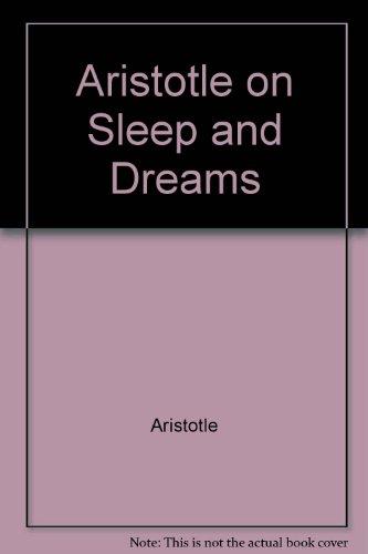 9780921149606: Aristotle on Sleep and Dreams (English and Greek Edition)
