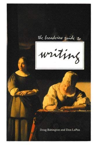 9780921149767: The Broadview Guide to Writing