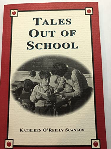 Tales Out of School: Scanlon, Kathleen O'Reilly