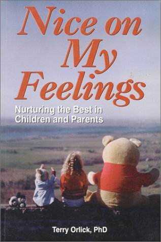 9780921165415: Nice on my Feelings: Nurturing the best in Children and Parents