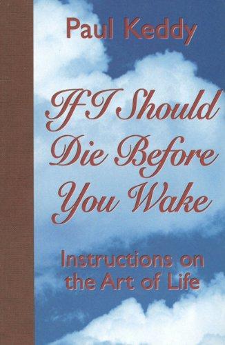 If I Should Die Before You Wake: Keddy Paul