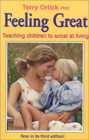 9780921165521: Feeling Great: Teaching Children to Excel at Living