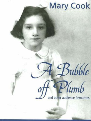 A Bubble Off Plumb and Other Audience Favorites