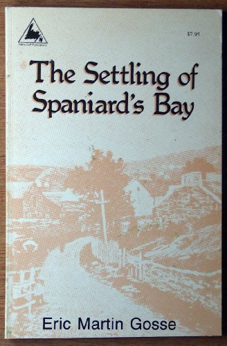 9780921191254: The Settling of Spaniard's Bay