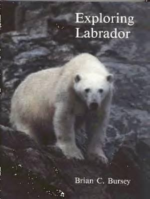 Exploring Labrador: Bursey, Brian C.