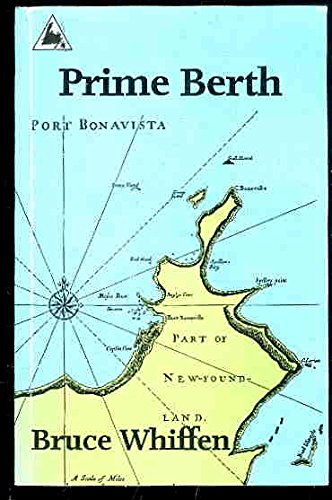 Prime Berth : An Account of Bonavista's: Whiffen, Bruce