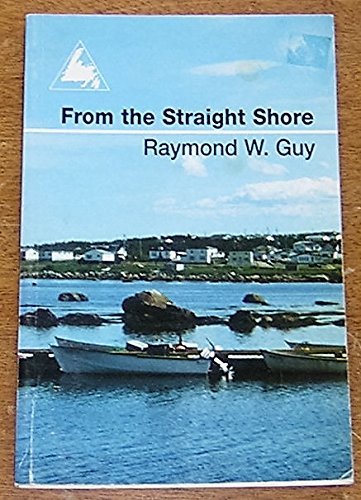 9780921191926: From the Straight Shore