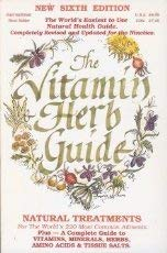 The Vitamin Herb Guide: Natural Treatments for: Global Health Ltd