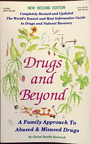 9780921202103: Drugs & Beyond: A Family Approach to Abused & Misused Drugs