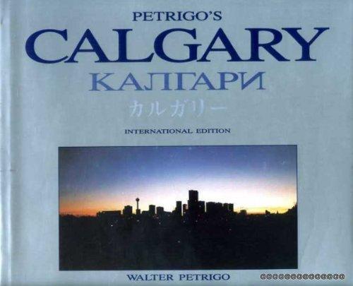 9780921204008: Petrigo's Calgary