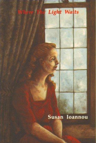 Where the Light Waits: Ioannou, Susan