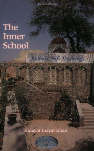 9780921215981: The Inner School : Esoteric Sufi Teachings