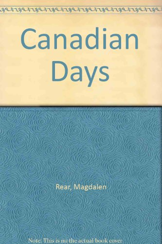 Canadian Days: Magdalen Rear, Lou Pamenter