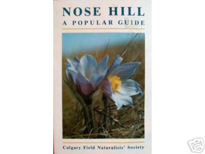 Nose Hill - A Popular Guide: n/a