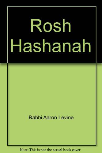 Rosh Hashanah: Stories & Parables: Levine, Rabbi Aaron
