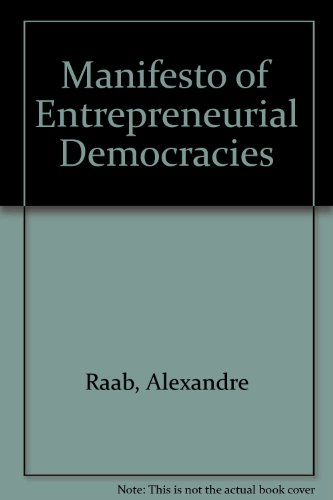 The Manifesto of Entrepreneurial Democracies