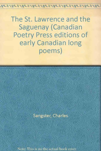 The St. Lawrence and the Saguenay: Sangster, Charles