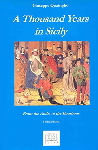 9780921252177: Thousand Years in Sicily: From the Arabs to the Bourbons (Sicilian Studies)