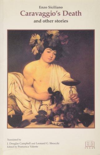 Caravaggio's Death And Other Stories: Enzo Siciliano, Leonard