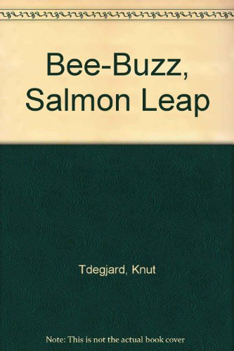 Bee-Buzz, Salmon Leap: Knut Tdegjard, Knut