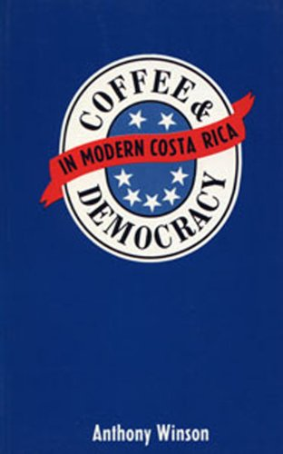 9780921284079: Coffee and Democracy in Modern Costa Rica