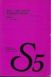 Race, Class, Gender : Bonds and Barriers - socialist studies 5: J et al (ed) Vorst