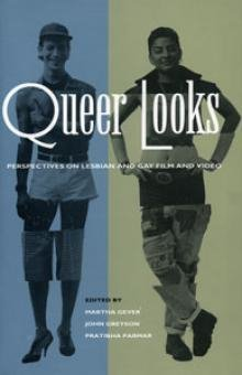 9780921284727: Queer Looks: Persectives on Lesbian and Gay Film and Video
