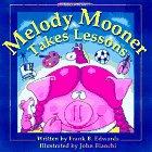 9780921285465: Melody Mooner Takes Lessons (Mooner Series)