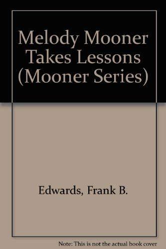 9780921285472: Melody Mooner Takes Lessons (Mooner Series)