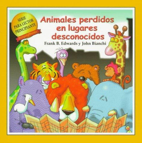 9780921285571: Animales Perdidos En Lugares Desconocidos (New Reader Series)