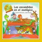 Las Escondidas en el Zoologico (Serie Para Lector Principante) (Spanish Edition): Frank Edwards