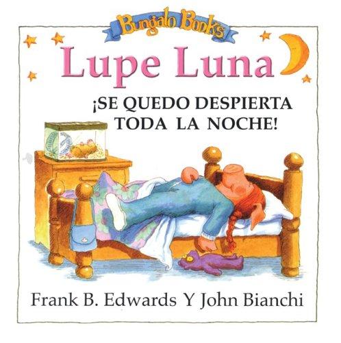 9780921285601: Lupe Luna: Se Quedo Despierta Toda LA Noche!