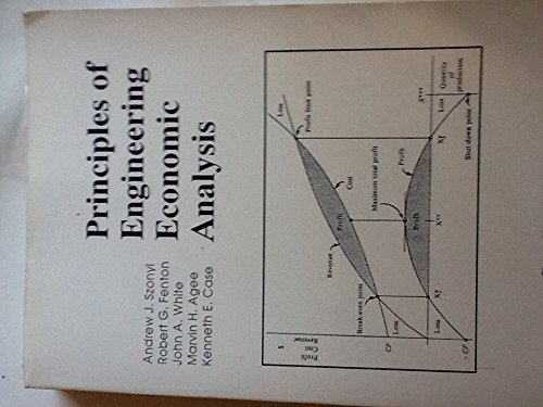 Principles of Engineering Economic Analysis : Canadian: White, John A.;