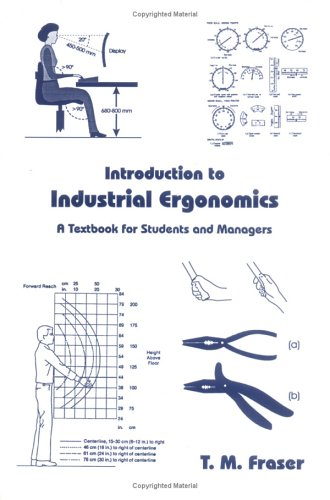 Introduction to Industrial Ergonomics: T. M. Fraser