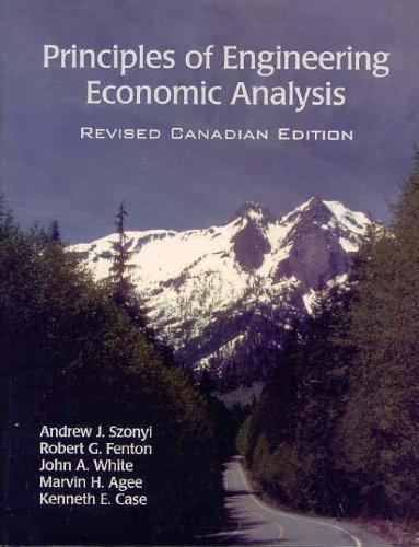Principles of Engineering Economic Analysis, Revised Canadian: Andrew J. Szonyi,