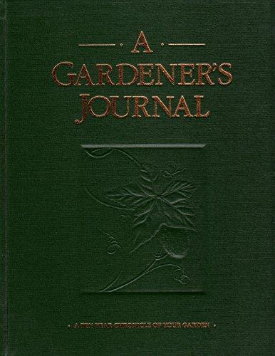 9780921335344: Gardener's Journal : A Ten Year Chronicle of Your Garden