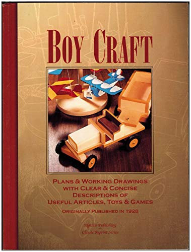 9780921335412: Boy Craft : Plans and Working Drawings with Clear and Concise Descriptions of Useful Articles, Toys and Games