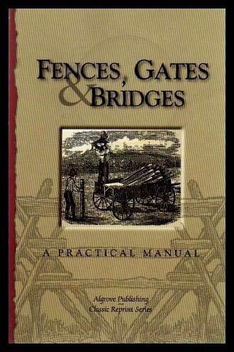 Fences Gates and Bridges: George A. Martin