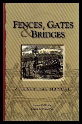9780921335627: Fences Gates and Bridges
