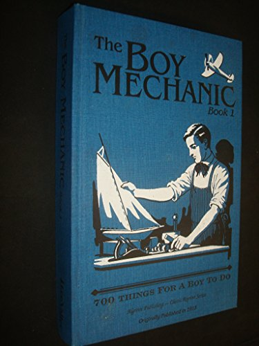 THE BOY MECHANIC VOLUME I, 700 Things: Windsor, H. H.