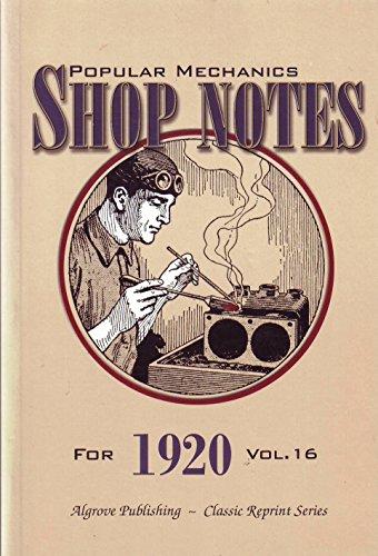 Popular Mechanics Shop Notes for 1920 Vol.: H. H. Windsor
